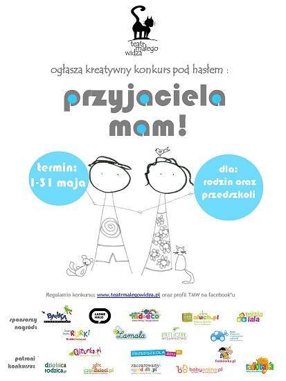 Konkurs Przyjaciela Mam Organizowany Przez Teatr Małego